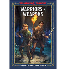 Dungeons & Dragons Dungeons & Dragons RPG: A Young Adventurer`s Guide - Warriors and Weapons (Hardcover)