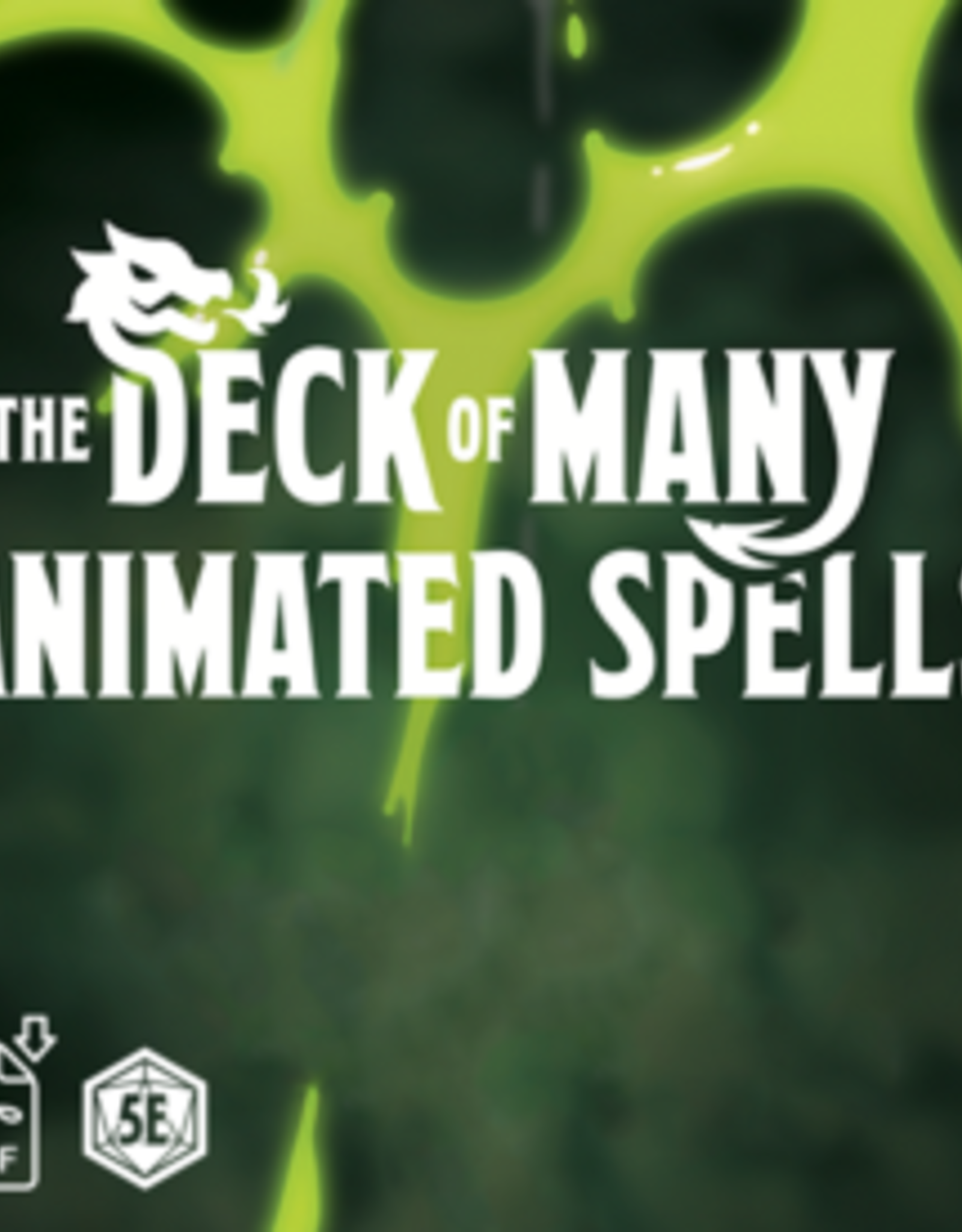 The Deck of Many Animated Spells: Level 1, Volume 1