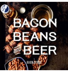 Gibbs Smith Bacon, Beans, and Beer Book