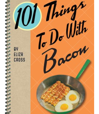 Gibbs Smith 101 Things To Do With Bacon Book
