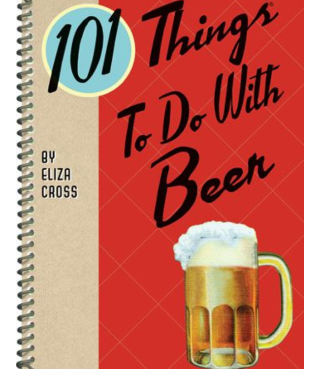 101 Things To Do With Beer Book