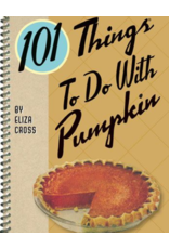 Gibbs Smith 101 Things To Do With Pumpkin Book