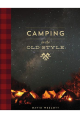 Gibbs Smith Camping In The Old Style Book