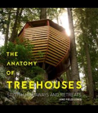 The Anatomy of Tree Houses Book