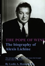 The Pope of Wine the Biography of Alexis Lichine