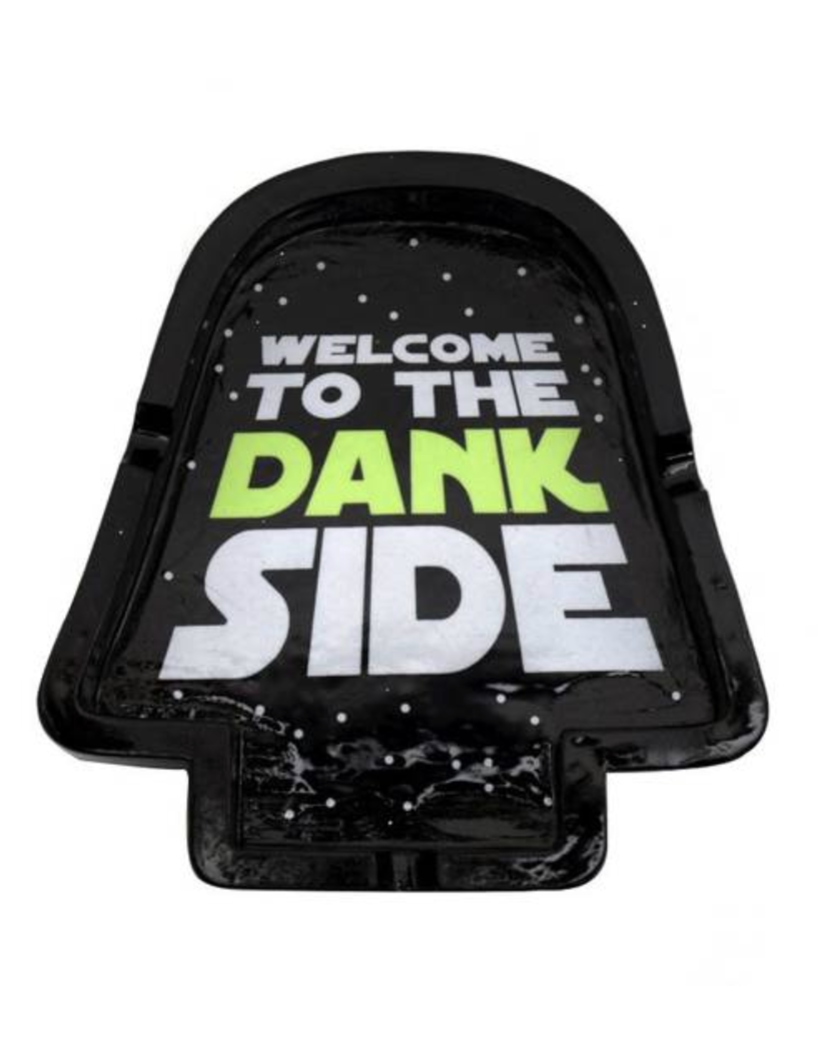 Welcome to the Dank Side Ashtray