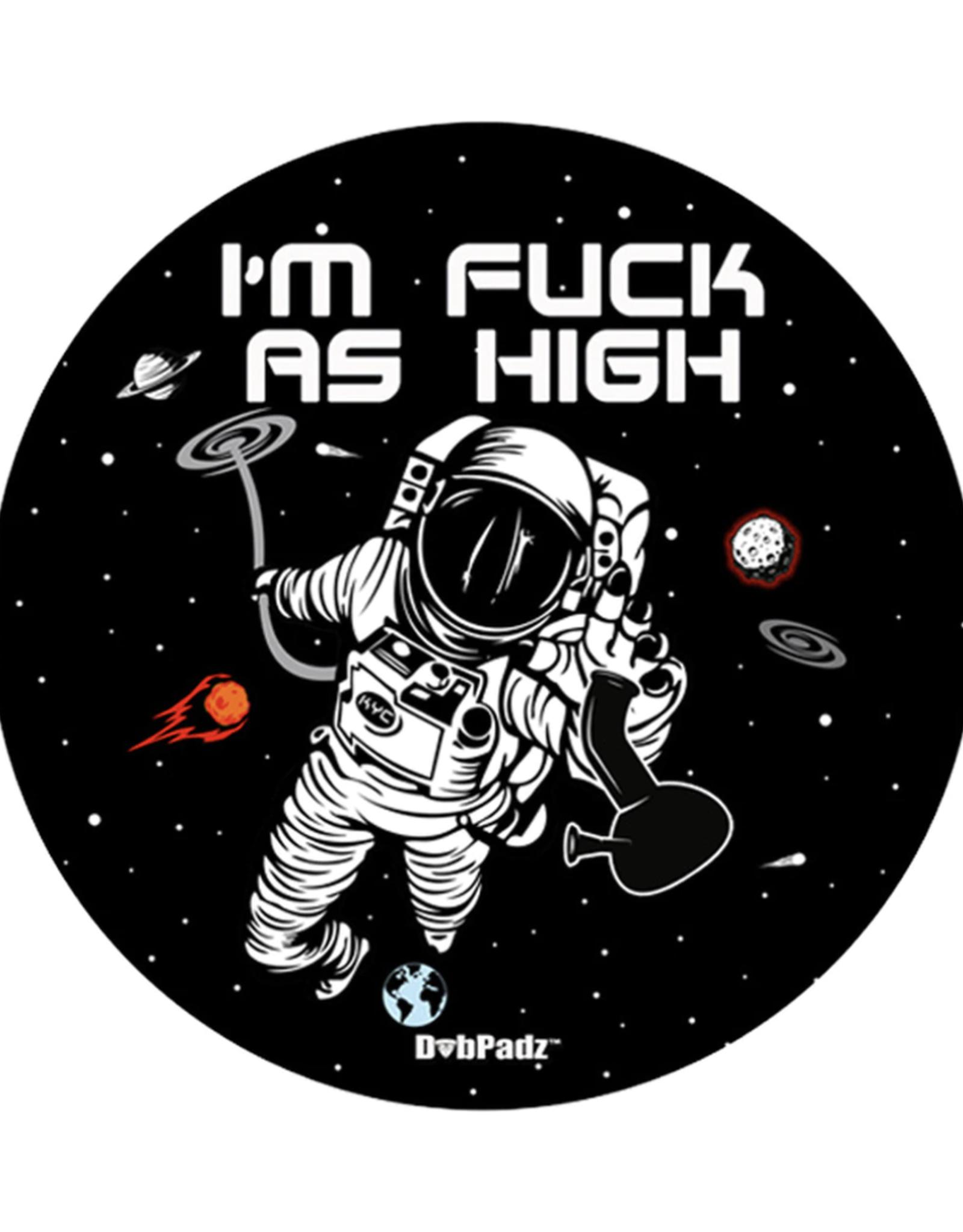 "5"" Fuck as High Dab Mat by DabPadz"