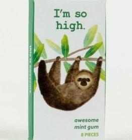 I'm So High Gum