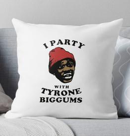 Party w/ Tyrone Biggums Throw Pillow