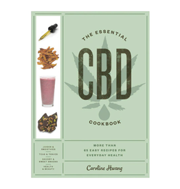 The Essential CBD Cookbook: More Than 65 Easy Recipes for Everyday Health by Caroline HWang