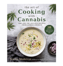 The Art of Cooking with Cannabis by Tracey Medeiros