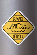 Beware of Crocs Sticker