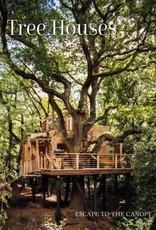 National Book Network Tree Houses: Escape to The Canopy Book
