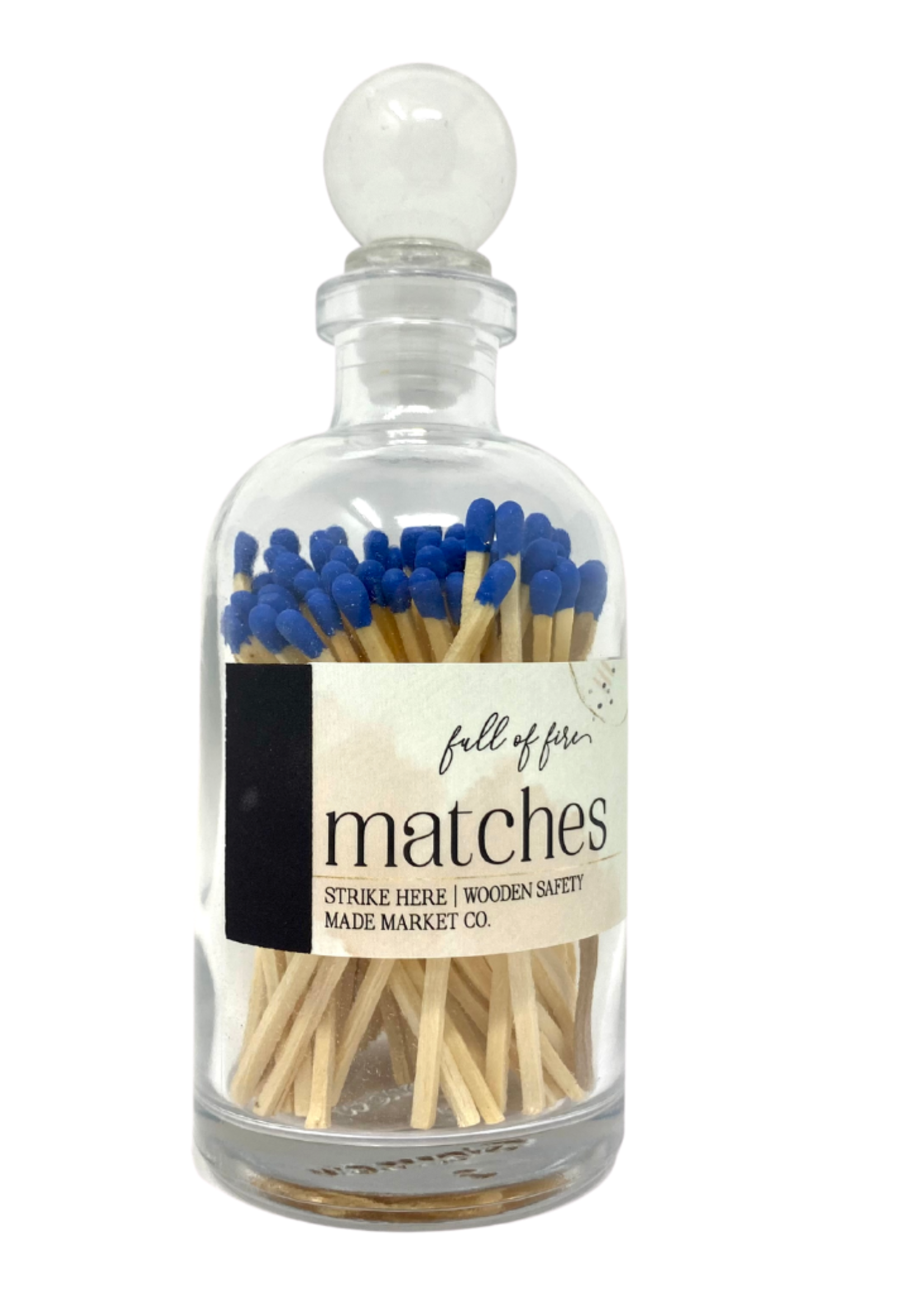 Full of Fire Matches- Blue
