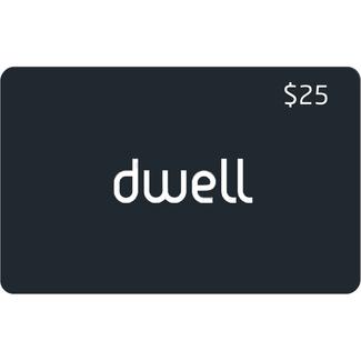 Dwell $25 Gift Card