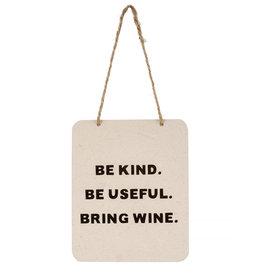 Indaba Bring Wine Sign