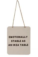 Indaba Emotionally Stable Sign