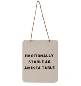 Indaba Emotionally Stable Sign