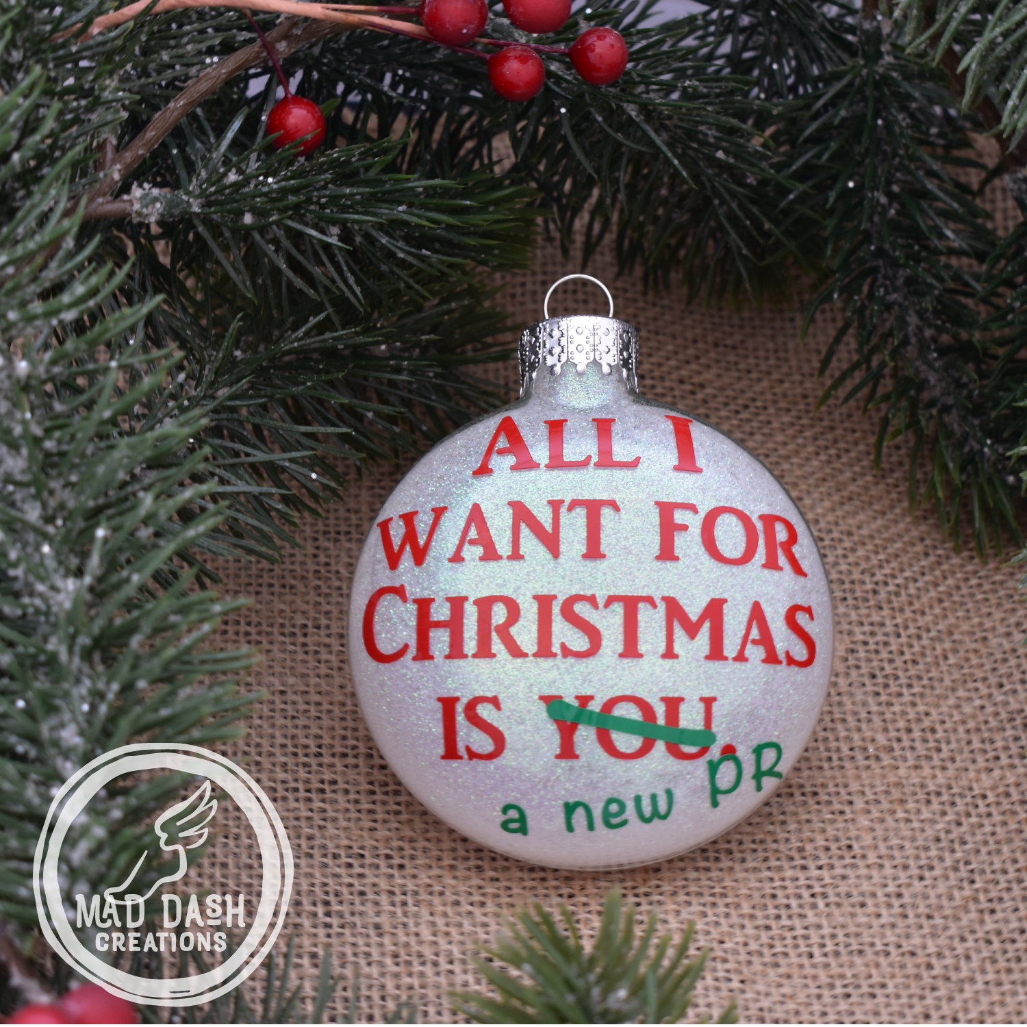 Mad Dash Creations All I want for Christmas is a New PR Ornament