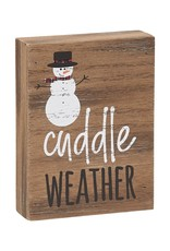 Cuddle Weather Block Sign