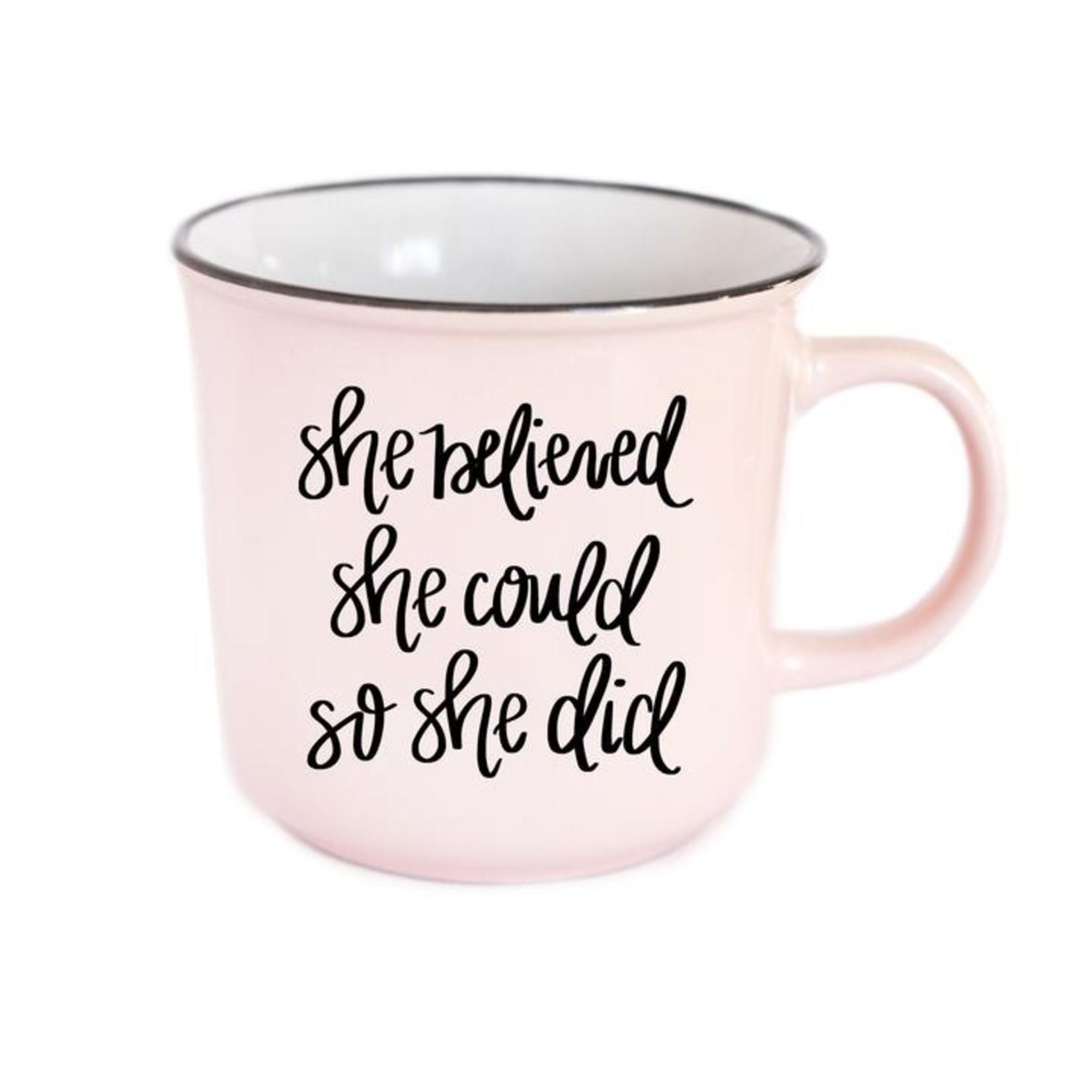 Sweet Water Decor She Believed Coffee Mug