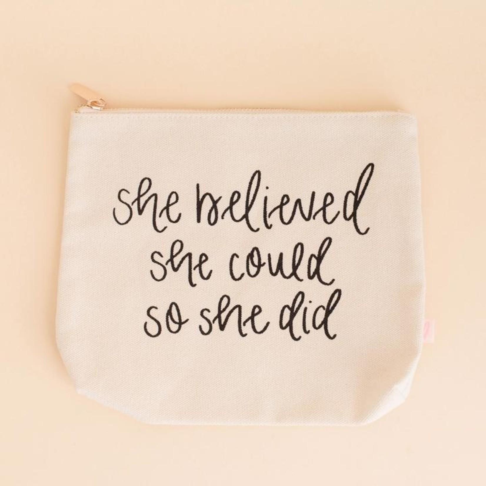 Sweet Water Decor She Believed Makeup Bag