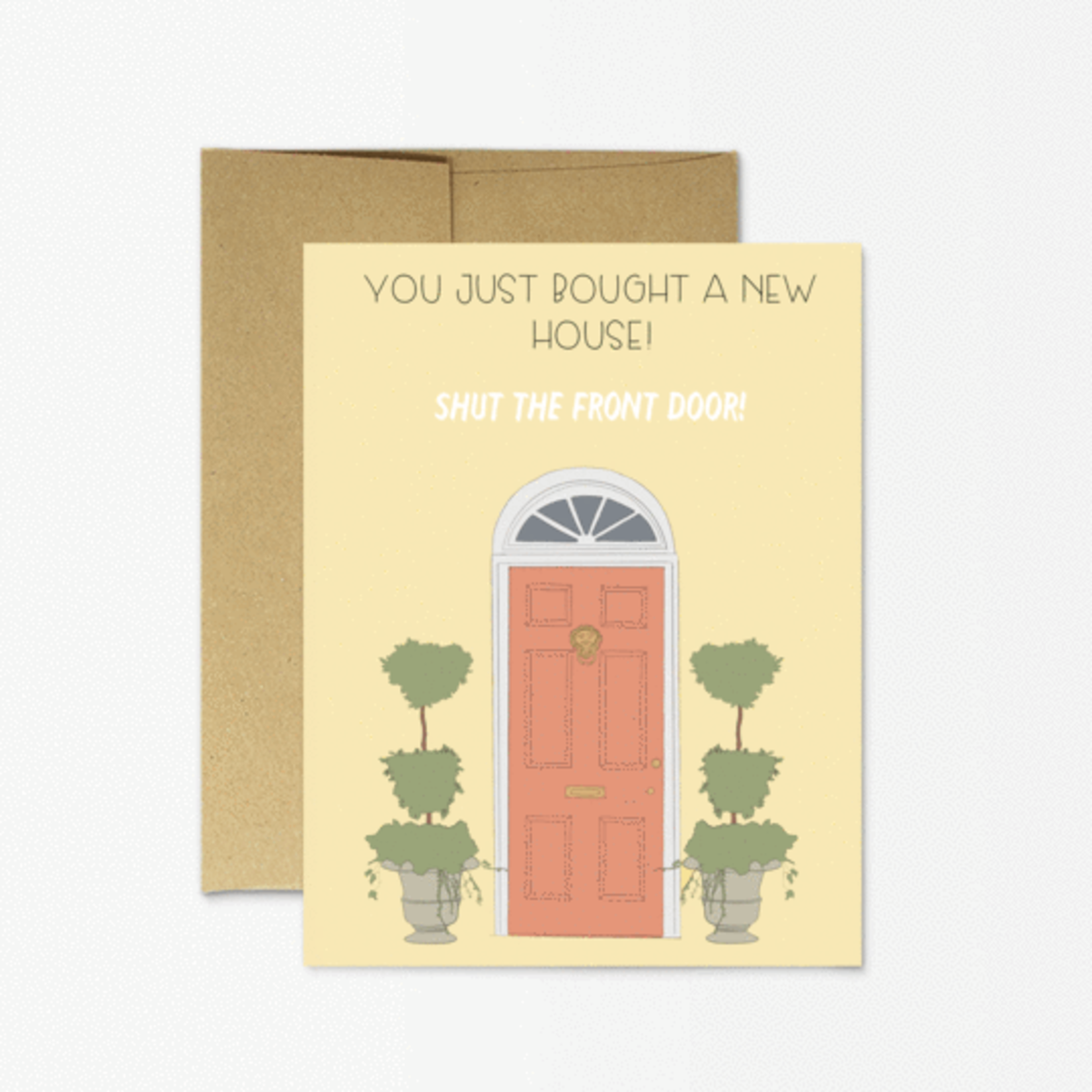 Party Mountain Paper Co. Shut the Front Door Card