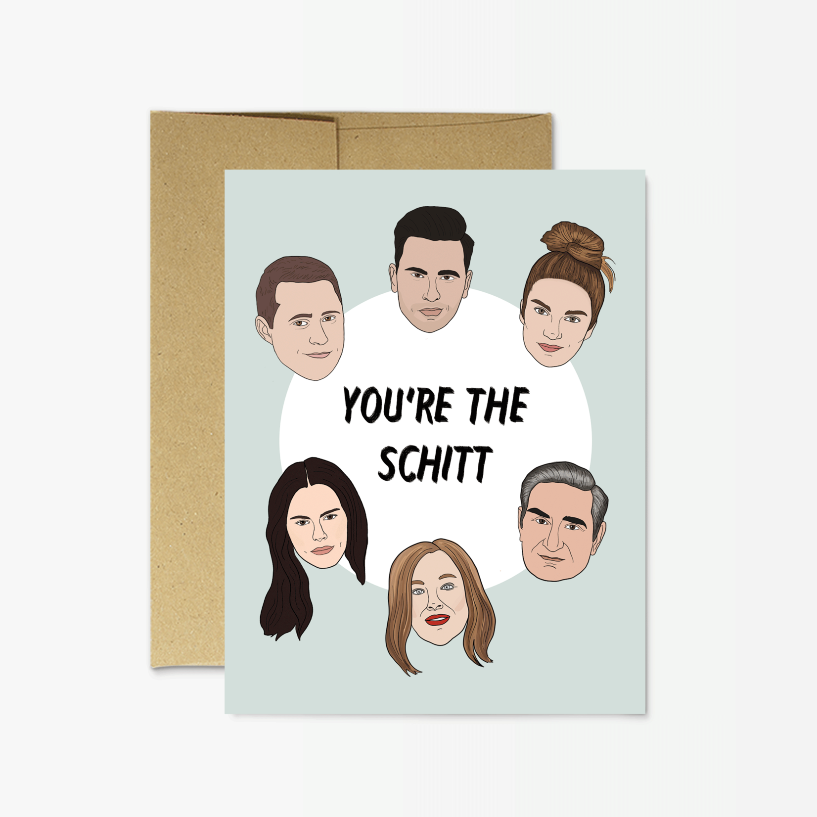 Party Mountain Paper Co. You're the Schitt Card