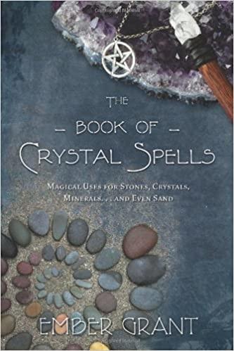 BOOK OF CRYSTAL SPELLS