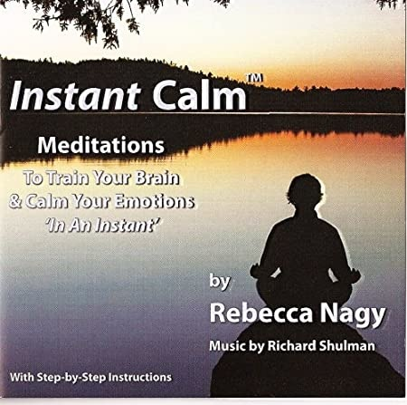 CD INSTANT CALM MEDITATIONS TO TRAIN YOUR BRAIN AND CALM YOUR EMOTIONS