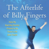AFTERLIFE OF BILLY FINGERS BY ANNIE KAGAN - TP