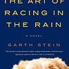 ART OF RACING IN THE RAIN BY GARTH STEIN