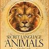 DECK SECRET LANGUAGE OF ANIMALS ORACLE