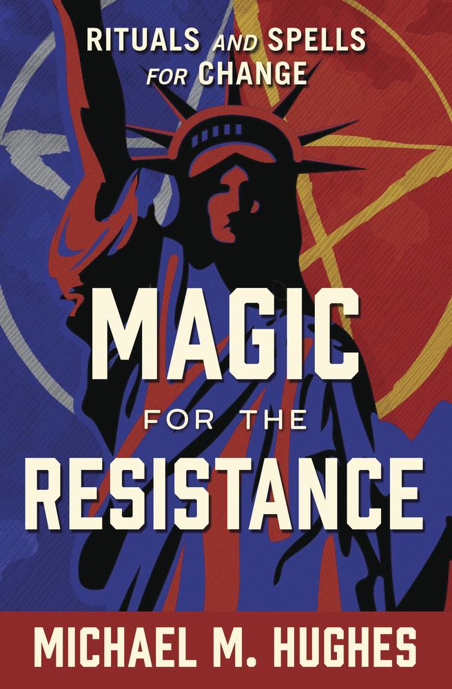 MAGIC FOR THE RESISTANCE BY MICHAEL HUGHES
