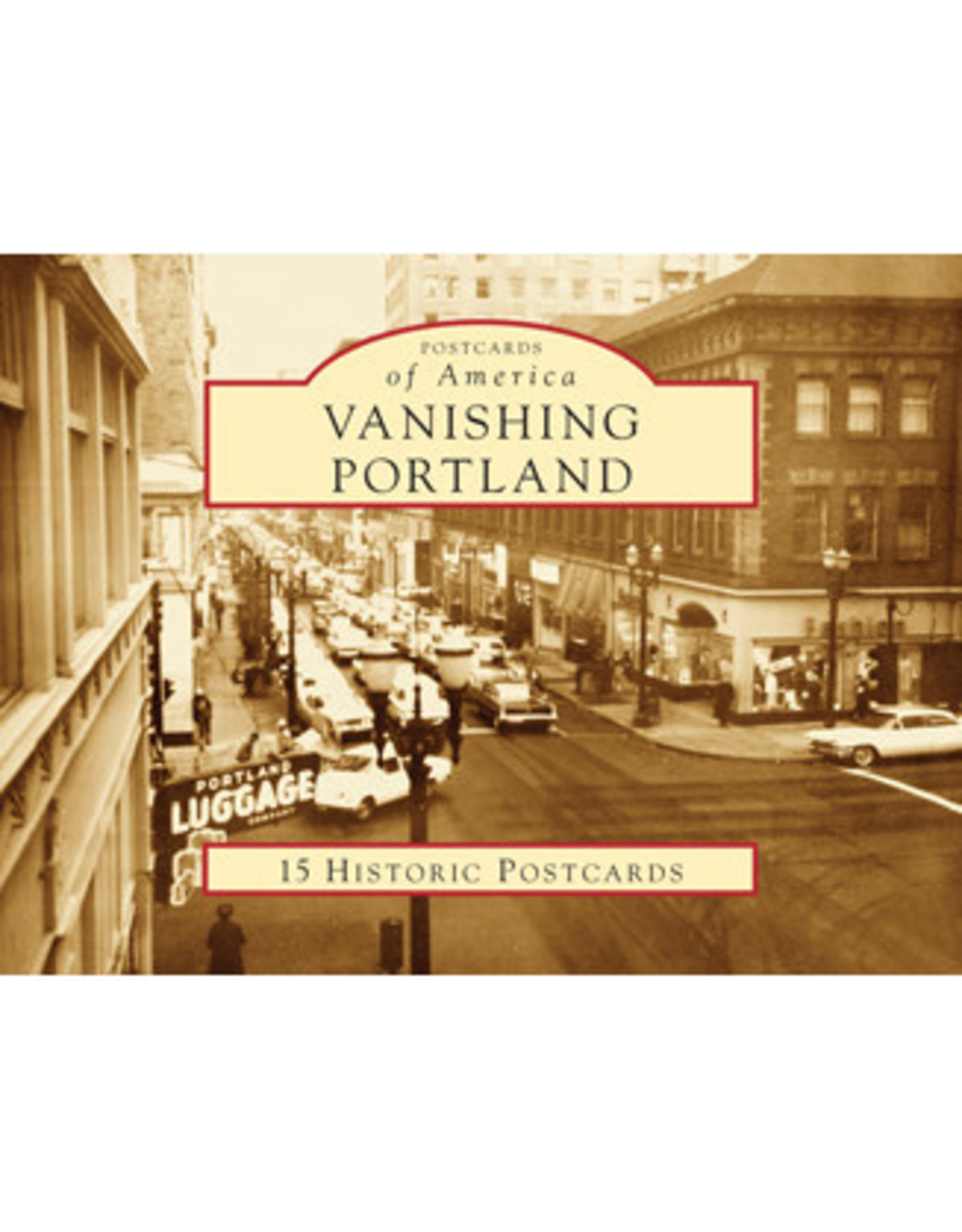 Vanishing Portland 15 Historic Postcards by Ray and Jeanna Bottenberg