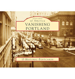 Vanishing Portland 15 Historic Postcards - Ray and Jeanna Bottenberg