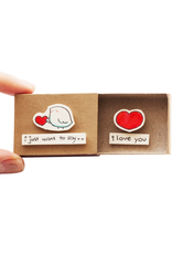 Matchbox Card I Just Want to Say I Love You