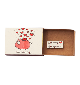 Matchbox Card I'm Saving All My Love For You
