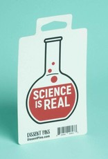 Dissent Pins Science is Real Sticker - Dissent Pins