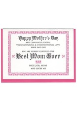 Mother's Day Best Mom Ever Certificate Greeting Card - A Favorite Design