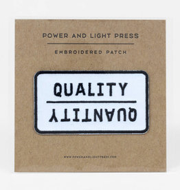 Quality Over Quantity Patch - Power and Light Press