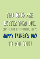 Two Dad's Happy Father's Day Greeting Card - Near Modern Disaster