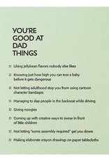 Good At Dad Things Happy Father's Day Greeting Card - Sapling Press