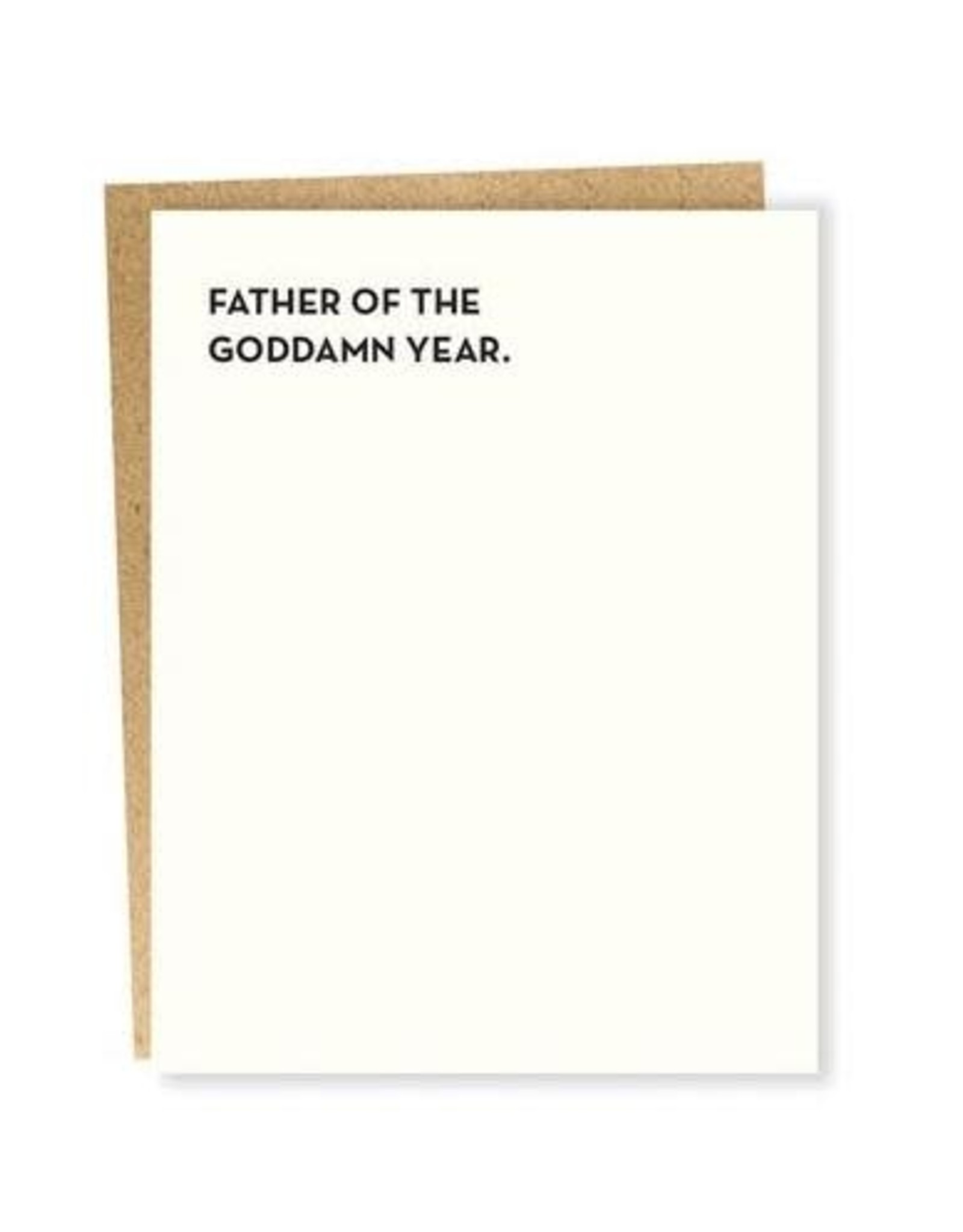 Father of the Goddamn Year Happy Father's Day Greeting Card - Sapling Press
