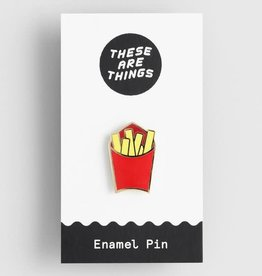 These Are Things ''French Fries'' Enamel Pin - These Are Things
