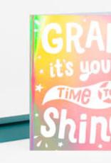 "Allison Cole ""It's Your Time to Shine"" Graduation Greeting Card - Allison Cole"
