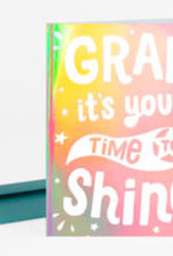 """""""It's Your Time to Shine"""" Graduation Greeting Card - Allison Cole"""