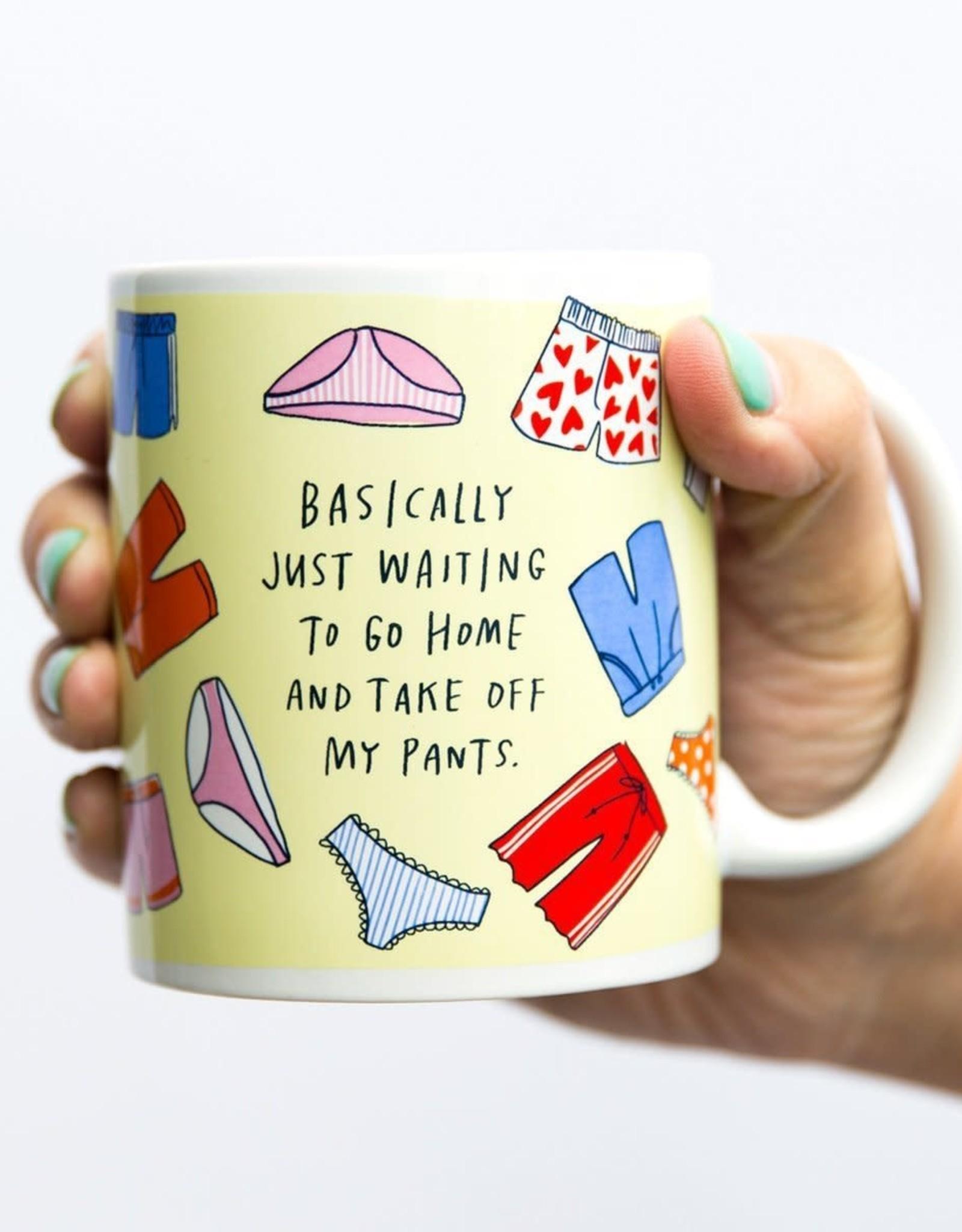 "Emily McDowell ""Take off my Pants"" Mug by Emily McDowell"