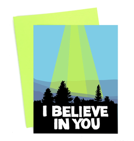 """I Believe in You"" Greeting Card - Band of Weirdos"