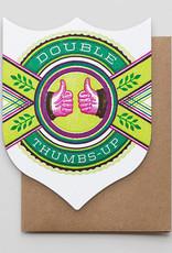 """Double Thumbs Up"" Greeting Card Badge Shape - Hammerpress"
